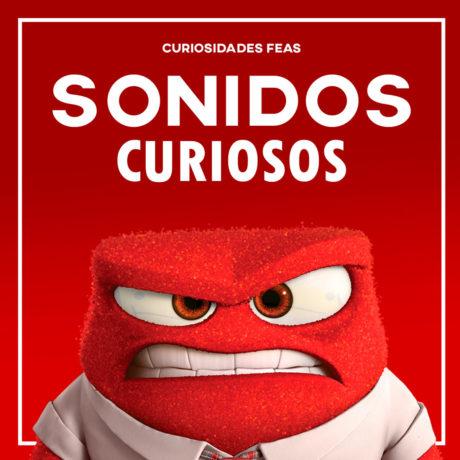 Curiosidades Feas - Sonidos Curiosos