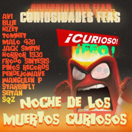 Curiosidades Feas - Noche De Los Muertos Curiosos
